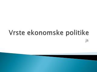 Vrste ekonomske politike