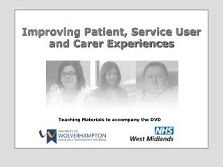 Improving Patient, Service User and Carer Experiences