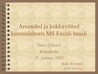 Aruanded ja kokkuvõtted keemialaboris MS Exceli baasil