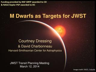 M Dwarfs as Targets for JWST