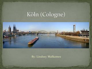 K ö ln (Cologne)