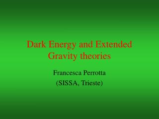Dark Energy and Extended Gravity theories