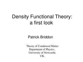 Density Functional Theory:  a first look