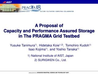 A Proposal of Capacity and Performance Assured Storage in The PRAGMA Grid Testbed