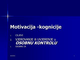 Motivacija -kognicije