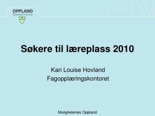 Søkere til læreplass 2010