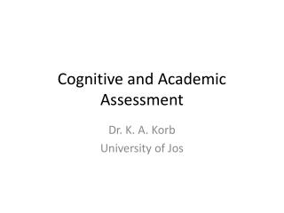 Cognitive and Academic Assessment