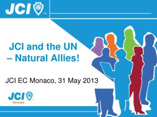 JCI and the UN � Natural Allies!