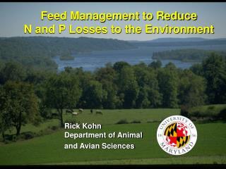 Rick Kohn Department of Animal and Avian Sciences