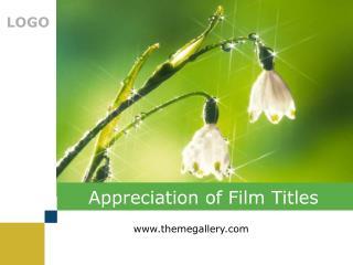 Appreciation of Film Titles