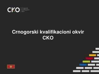 Crnogorski kvalifikacioni okvir CKO