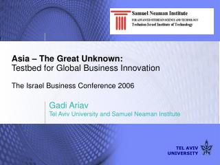 Gadi Ariav Tel Aviv University and Samuel Neaman Institute