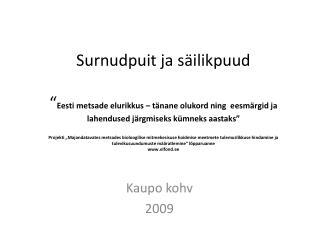 Kaupo kohv 2009