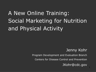 A New Online Training:  Social Marketing for Nutrition and Physical Activity