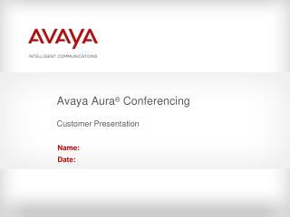 Avaya Aura  Conferencing  Customer Presentation