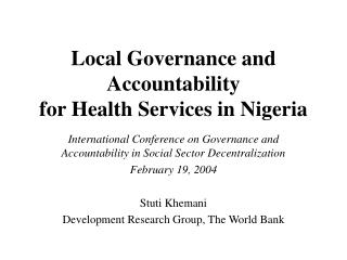 Local Governance and  Accountability  for Health Services in Nigeria