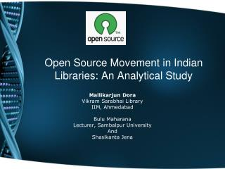Open Source Movement in Indian Libraries: An Analytical Study