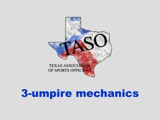3-umpire mechanics
