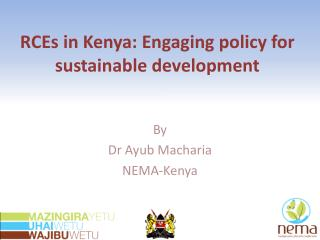 RCEs in Kenya: Engaging policy for sustainable development