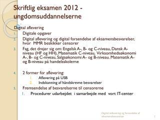 Skriftlig eksamen 2012 -  ungdomsuddannelserne
