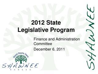 2012 State  Legislative Program