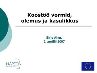 Sirje Aher,   5. aprillil 2007