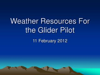 Weather Resources For the Glider Pilot