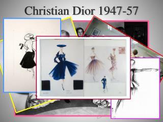 Christian Dior 1947-57