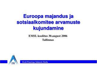 Euroopa majandus ja sotsiaalkomitee arvamuste kujundamine