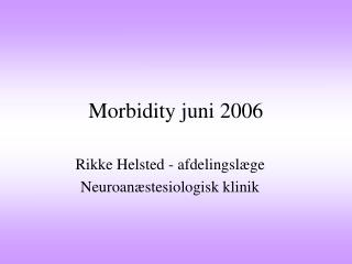 Morbidity juni 2006