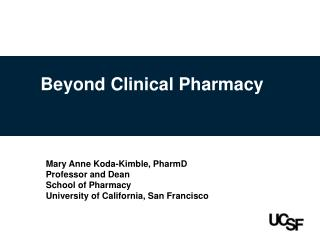 Beyond Clinical Pharmacy