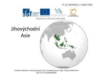 Jihov�chodn� Asie