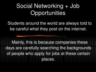 Social Networking + Job Opportunities