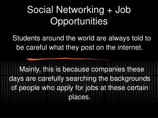 Social Networking + Job Opportunities