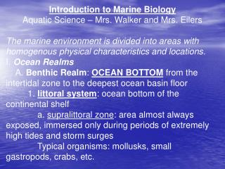 Introduction to Marine Biology Aquatic Science – Mrs. Walker and Mrs. Eilers