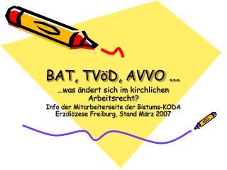 BAT, TVöD, AVVO ...