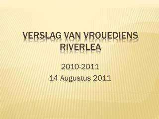 Verslag  van  Vrouediens Riverlea