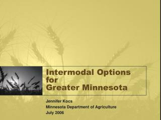 Intermodal Options for  Greater Minnesota