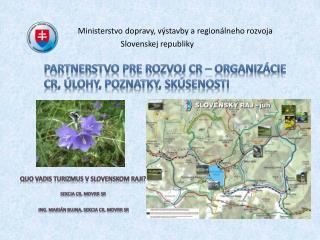 Ministerstvo  dopravy, výstavby a regionálneho rozvoja Slovenskej republiky