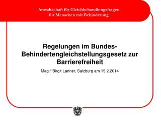 Regelungen im Bundes-Behindertengleichstellungsgesetz zur  Barrierefreiheit