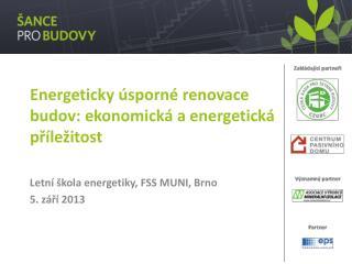Energeticky úsporné renovace budov: ekonomická a energetická příležitost