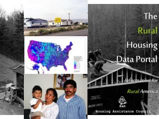 The  Rural  Housing Data Portal  Information for  Rural America