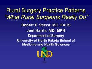 Rural Surgery Practice Patterns  What Rural Surgeons Really Do