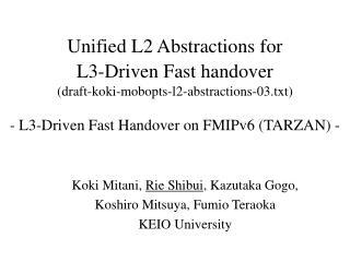 Koki Mitani,  Rie Shibui , Kazutaka Gogo, Koshiro Mitsuya, Fumio Teraoka KEIO University