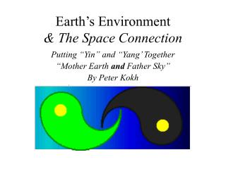 Earth�s Environment  & The Space Connection