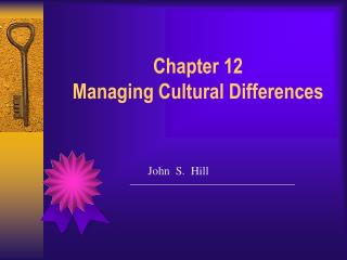 Chapter 12 Managing Cultural Differences