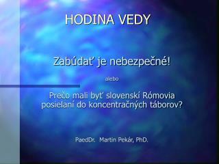 HODINA VEDY