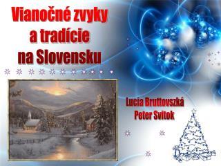 Vianočné zvyky  a tradície  na Slovensku