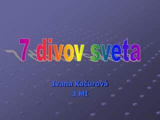 Ivana Kačurová 3 MI