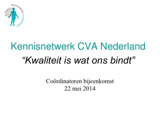 Coördinatoren bijeenkomst 22 mei 2014